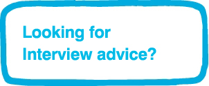 Looking for Interview Advice?